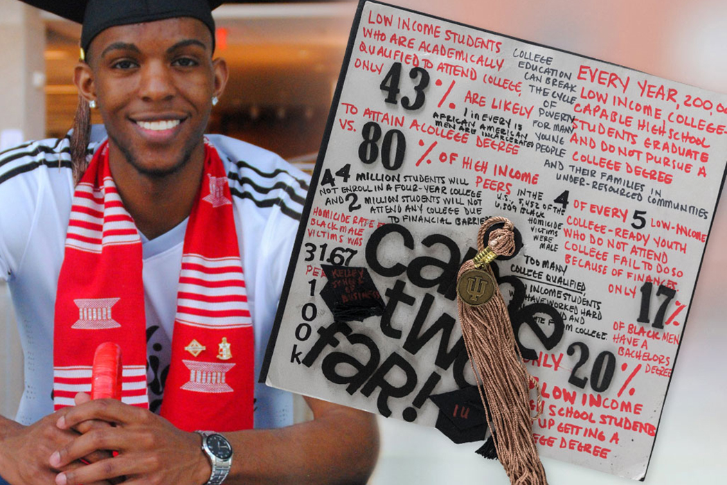"Marquel Thompson, wearing a graduation cap and a Kappa Alpha Psi scarf around this neck, smiles. Inset is a picture of the top of his graduation cap. On the cap, foam letters spell out the phrase ""came two far!"" The following notes are also written on the top of the cap: low income students who are academically qualified attend college, only 43% are likely to attain a college degree vs. 80% of high income peers; college education can break the cycle of poverty for many young people and their families in under-resourced communities; every year, 200,000 low income, college-capable high school students graduate and do not pursue a college degree; 1 in every 15 African American men are incarcerated; 44 million students will not enroll in a four-year college and 2 million students will not attend any college due to financial barriers; homicide rate for black male victims was 31.67 per 100K; in the U.S., 5,452 of the 6,309 black homicide victims were male; 4 of every 5 low-income college-ready youth who do not attend college fail to do so because of finances; only 17% of black men have a bachelor's degree; only 20% of low-income high school students end up getting a college degree."