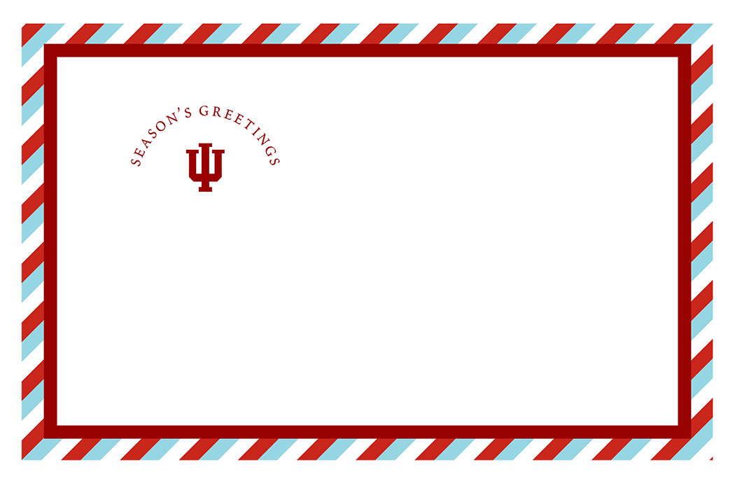 "Postcard design, featuring a crimson IU trident with the text ""Season's Greetings"" arched over it. The postcard is trimmed in diagonal red, white, and aqua blue stripes."