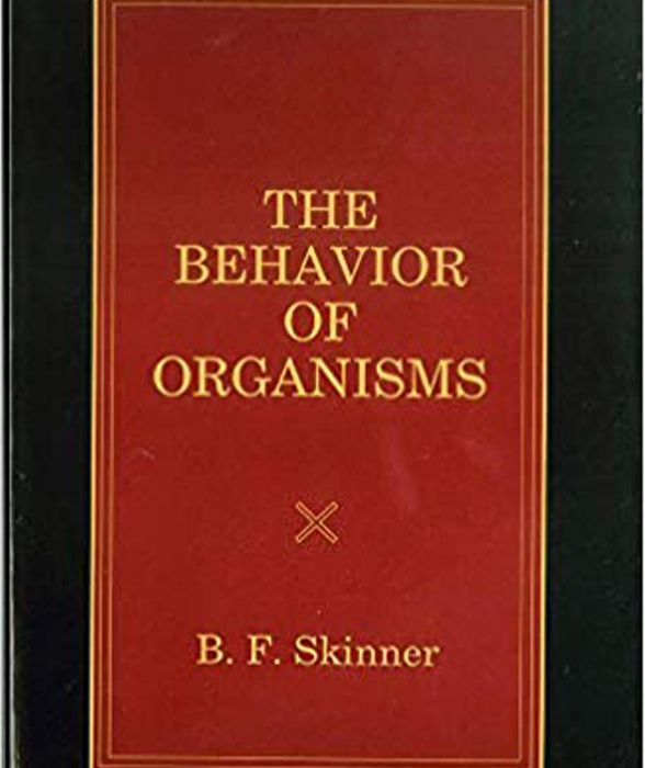 Book cover for The Behavior of Organisms