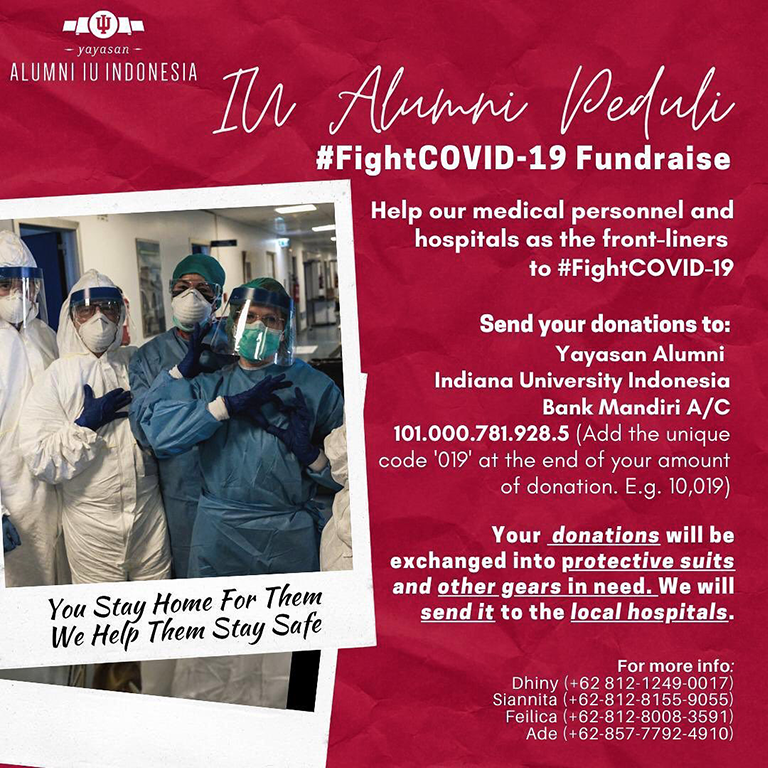 """A red background with information on how to donate to the IU Alumni Peduli #FightCOVID-19 Fundraise."""" The logo for """"Alumni IU Indonesia"""" is included, as well as a photo of people wearing PPE next to the line """"You stay home for them; we help them stay safe."""""""
